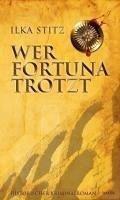 Buch Wer Fortuna trotzt